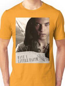 Have a little faith Unisex T-Shirt