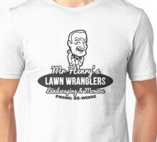 Mr Henry's Lawn Wranglers Unisex T-Shirt