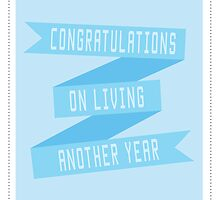 Congratulations on Living Another Year by Lindsay McKittrick