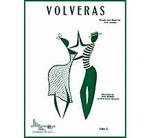 VOLVERAS (vintage illustration) Photographic Print