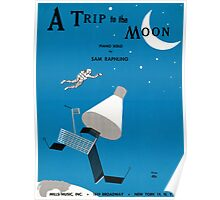 A TRIP TO THE MOON (vintage illustration) Poster