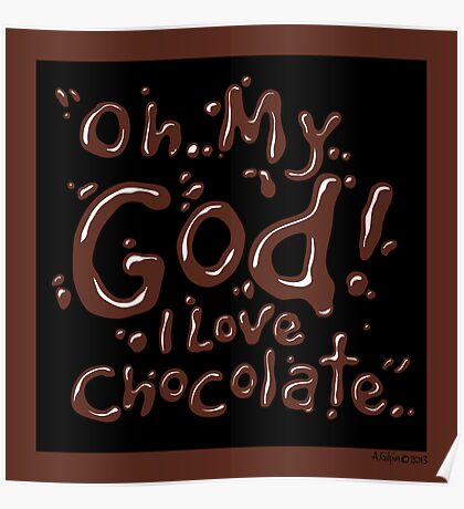 Chocolate exclamation Chocolate-Black 1 Poster