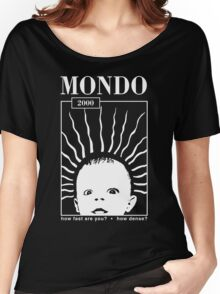 MONDO 2000 - How Fast, How Dense? Women's Relaxed Fit T-Shirt