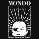 MONDO 2000 - Pirate Mind Station by B.J. West