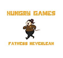 Hungry Games Fatness Neverlean Photographic Print