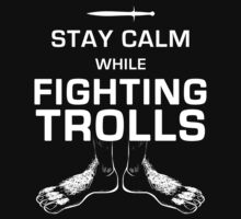 Stay Calm While Fighting Trolls Baby Tee