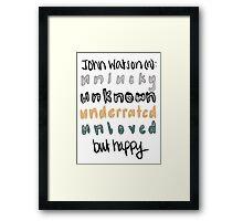 John Watson (n) Framed Print