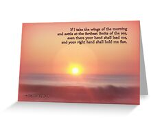 The Wings of the Morning Greeting Card