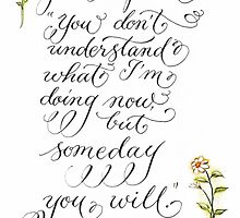 You don't understand calligraphy art by Melissa Goza