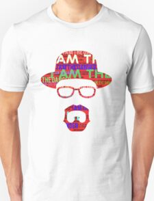 I am the danger. T-Shirt