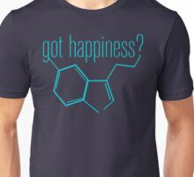 got happiness? Unisex T-Shirt