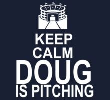 Keep Calm - Doug is pitching (dark color) by Daire Ó'Hearáin-Olsen