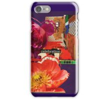 Everyday is a Celebration. iPhone Case/Skin