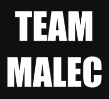 Team Malec by keirrajs