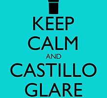 Keep Calm and Castillo Stare - Aqua (Miami Vice) by olmosperfect