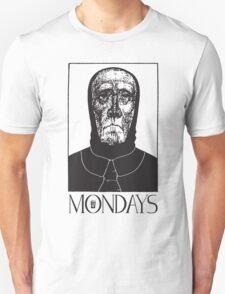 Mondays Unisex T-Shirt