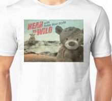 Teddy Bear Grylls Unisex T-Shirt
