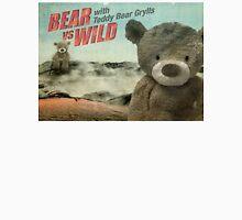 Teddy Bear Grylls Unisex T-Shirt