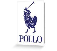 Pollo Greeting Card