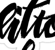 Yeah, ditto. Obvs. Sticker