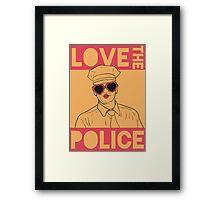 Love the Police Framed Print