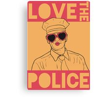 Love the Police Canvas Print