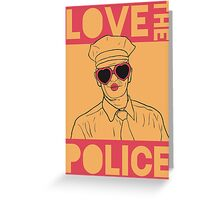 Love the Police Greeting Card