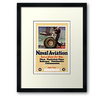 Naval Aviation Has A Place For You -- WWII Framed Print