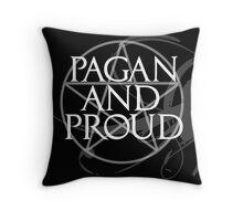 pagan and proud  Throw Pillow