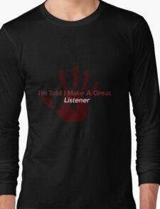 Great Listener Long Sleeve T-Shirt