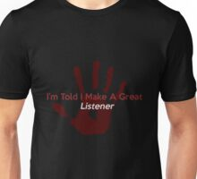 Great Listener Unisex T-Shirt