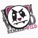 REMAIN WILD by TheMeetYou
