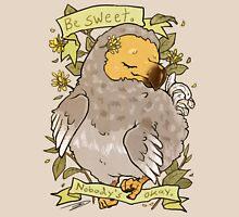 Be Sweet Unisex T-Shirt