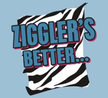 Ziggler's Better... by Bucky Sentry