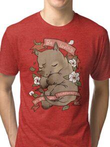 Be Loving Tri-blend T-Shirt