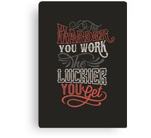 Harder Luckier Vintage Canvas Print