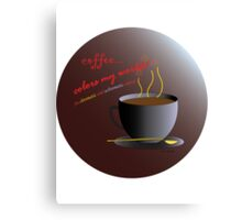 Coffee Colors My World – Chromatic/Achromatic Strategy (background) Canvas Print