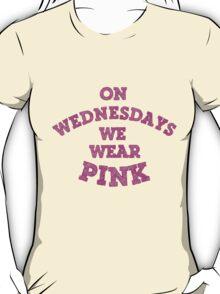 On Wednesdays We Wear Pink. T-Shirt