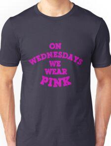 On Wednesdays We Wear Pink. Unisex T-Shirt