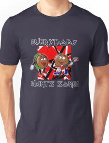 Everybody Wants Some: Better Off Dead Unisex T-Shirt