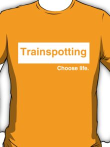 "Trainspotting ""Choose Life"" T-Shirt"