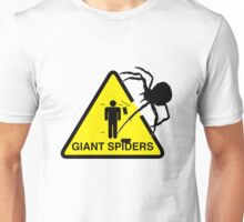 Warning: Giant Spiders Unisex T-Shirt