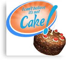 I Can't Believe It's Not Cake! Canvas Print