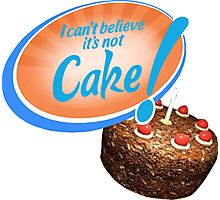 I Can't Believe It's Not Cake! Photographic Print