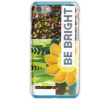 Be Love. (Practice Daily) iPhone Case/Skin