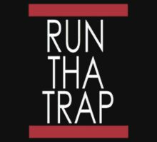 Run Tha Trap by Alex Landowski