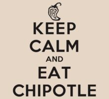 Keep Calm and Eat Chipotle (Pepper) LS by rachaelroyalty