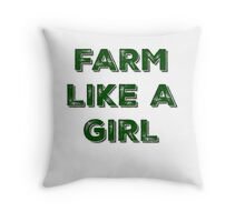 FARM LIKE A GIRL PINK AND GREEN Throw Pillow