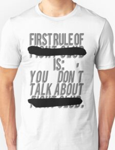 "Fight Club, ""The first rule is"" Unisex T-Shirt"