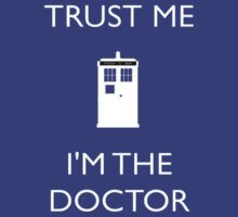 trust me im the doctor by Trust50